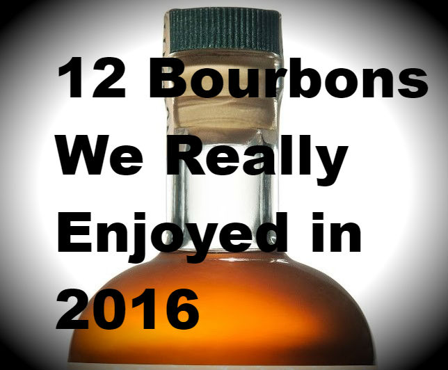 12 Bourbons We (Really) Enjoyed in 2016